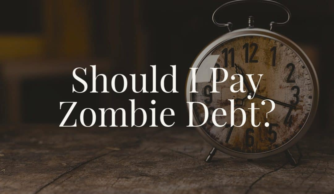 Should I Pay Zombie Debt?