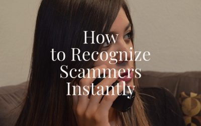 How to Recognize Scammers Instantly