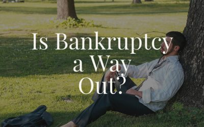 Is Bankruptcy a Way Out?